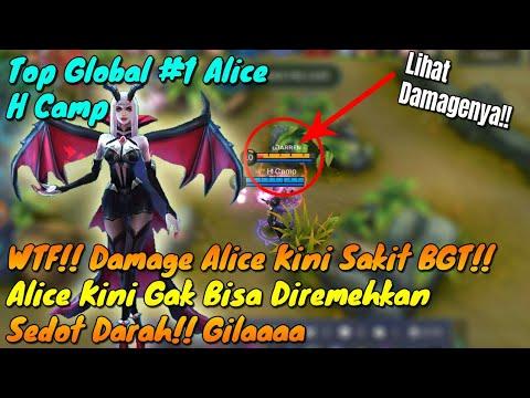 WTF!! Alice Menggila Damagenya!! Kini Jadi Hero Yg Ditakuti by Top Global 1 Alice-Mobile Legends