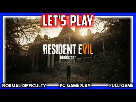 Let's Play: Resident Evil 7 (1080p 60 FPS + Live Twitch Chat Reactions)