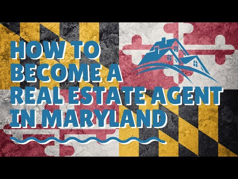 How to become a real estate agent in Maryland!