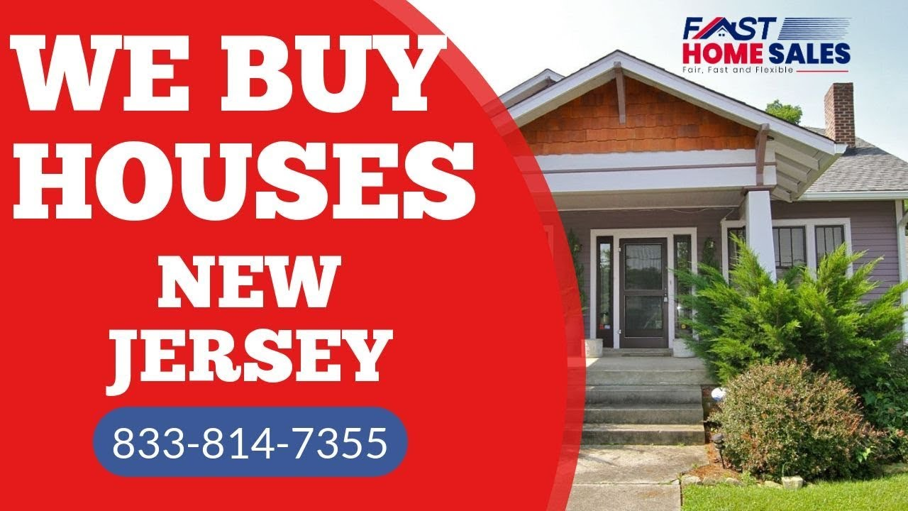 We Buy Houses New Jersey - CALL 833-814-7355