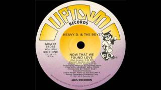 "Heavy D & The Boyz - Now That We Found Love (12"" Club Mix)"