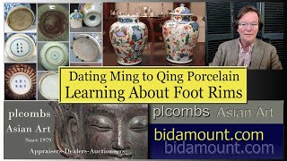 Dating Chinese Ming to Qing Porcelain and Learning About Footrims