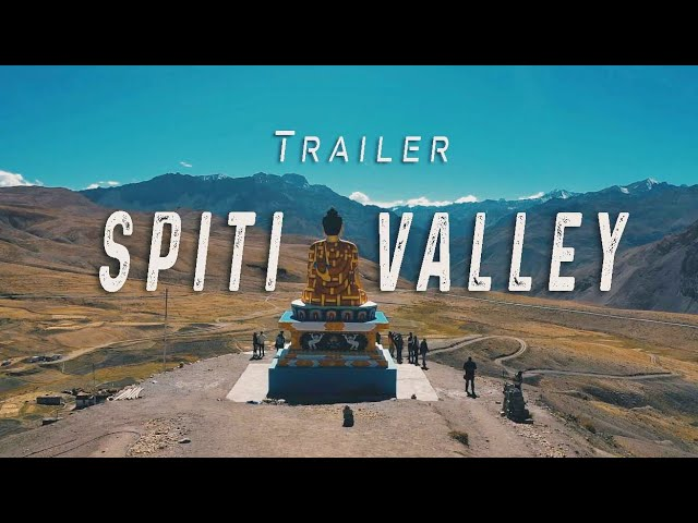 SPITI VALLEY : THE LAND OF MYSTERIOUS PLACES