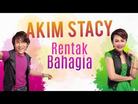 Lirik Lagu Rentak Bahagia - Akim & Stacy