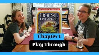 ** Spoilers ** House Of Danger Chapter 1 Play Through