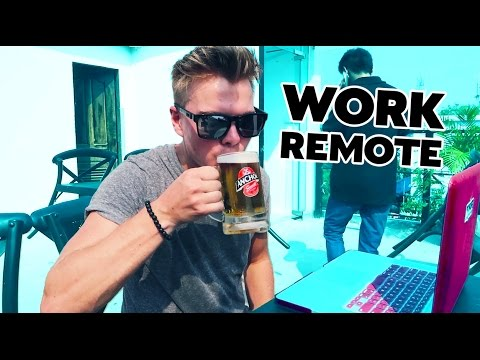 HOW TO WORK REMOTELY ANYWHERE IN THEWORLD