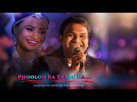 Phoolon Ka Taron Ka - Cover Song | Most Emotional Surprise From A Brother To Sister On Her Wedding