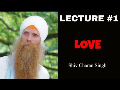 Gurus Talk- Lecture #1 - Shiv Charan Singh and Satya Kaur - What Is Love