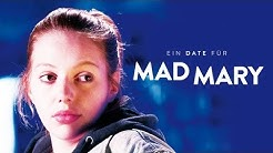 Ein Date für Mad Mary Trailer Deutsch | German [HD]