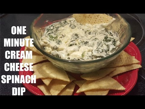 1 Minute: Cream Cheese Spinach Dip