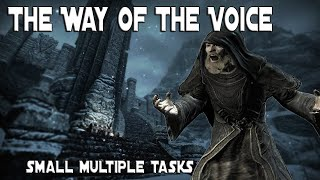SKYRIM: THE WAY OF THE VOICE | SMALL MULTIPLE TASKS