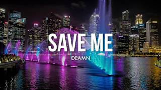DEAMN - Save Me (Full Album Lyrics)