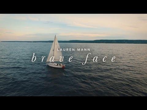 Lauren Mann - Brave Face (OFFICIAL MUSIC VIDEO)