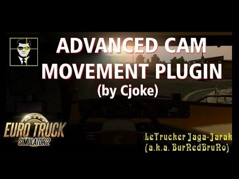 ETS2 Advanced Cam Movement Plugin (LeTrucker Jaga Jarak)