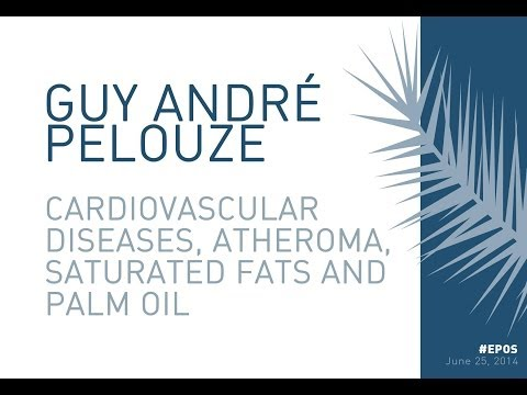 Guy André Pelouze: Cardiovascular diseases, atheroma, saturated fats and palm oil