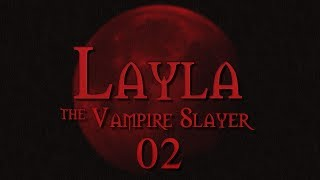 Layla the Vampire Slayer Roll4It #02 STAKE THROUGH THE HEART - Buffy TTRPG
