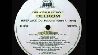 Delkom - Superjack (Infusion One)