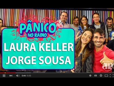Laura Keller e Jorge Sousa - Pânico - 29/06/16