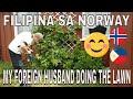 FILIPINA SA NORWAY😊HUSBAND MOWING THE LAWN!💖