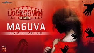 Maguva Lyric Video || LockDown The Pandemic Movie || Silly Monks Music