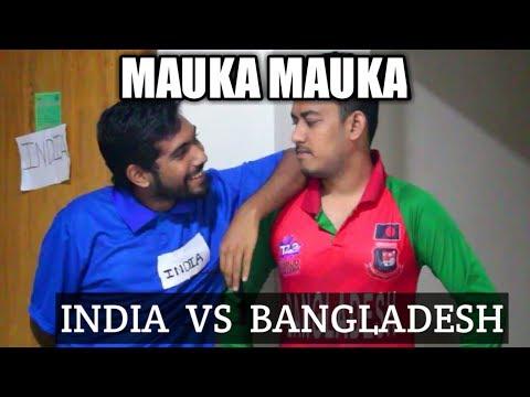 Mauka Mauka | India VS Bangladesh | ICC Champions Trophy Semifinals 2017