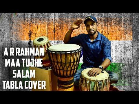 A.R. Rahman | Maa Tujhe Salaam | Vande Mataram | TablaCover