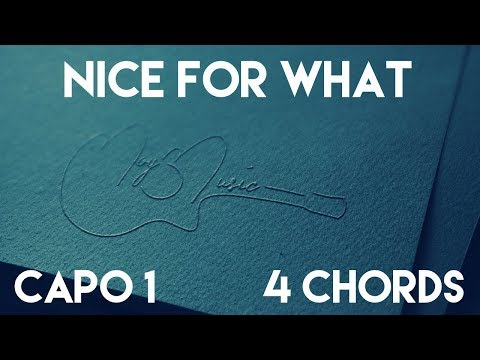 How To Play Nice For What by Drake | Capo 1 (4 Chords) Guitar Lesson