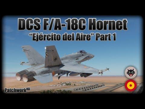 """""""Ejército del Aire"""" Mission Part 1 - DCS F/A-18C Hornet [w/ Spanish Subtitles]"""