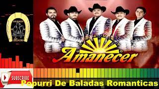 Conjunto Amanecer - Popurri De Baladas Romanticas en vivo