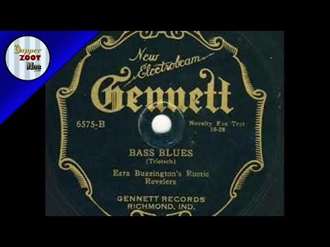Ezra Buzzington    Bass Blues  Richmond August 18th, 1928