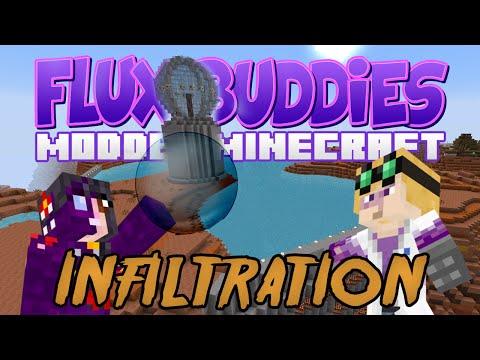 Minecraft Mods - Flux Buddies 2.0 #163 INFILTRATION