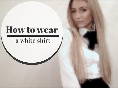 How to wear a white shirt - Как носить белую рубашку