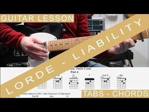 Lorde,  Liability, Guitar Lesson, Tutorial, Chords, Cover