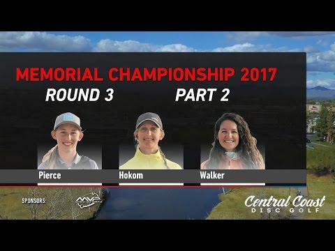 2017 Memorial FPO Round 3 Part 2 - Pierce, Hokom, Walker