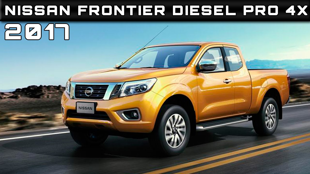 2017 Nissan Frontier Sel Pro 4x Review Rendered Price Specs Release Date You