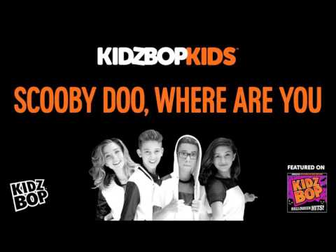 KIDZ BOP Kids  Scoo Doo, Where Are You? Halloween Hits!