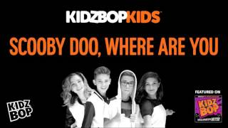 KIDZ BOP Kids - Scooby Doo, Where Are You? (Halloween Hits!)
