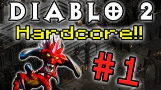 Diablo 2 HC! - Part 1 (Ft. RubberRoss, Paul, and TheCompletionist!)