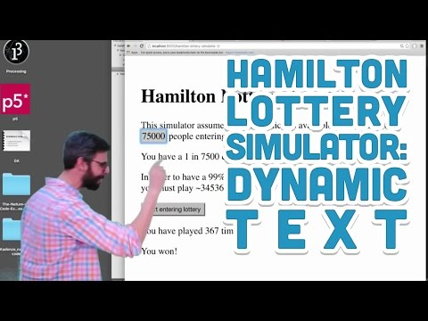 14.3: Dynamic Text (contenteditable Attribute) - Hamilton Lottery Simulator With P5.js