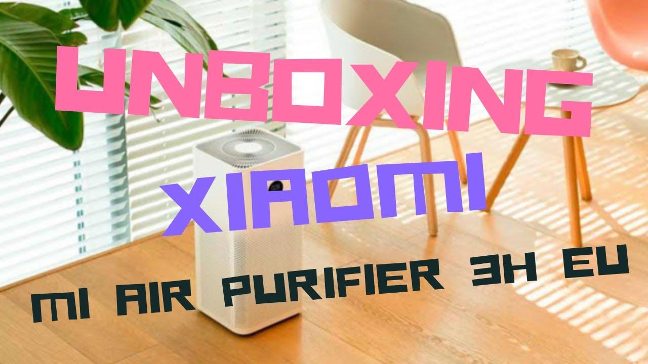 Xiaomi Mi Air Purifier 3H EU - UNBOXING - YouTube
