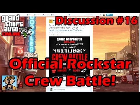 Official Rockstar Crew Battle! - GTA Discussion #16