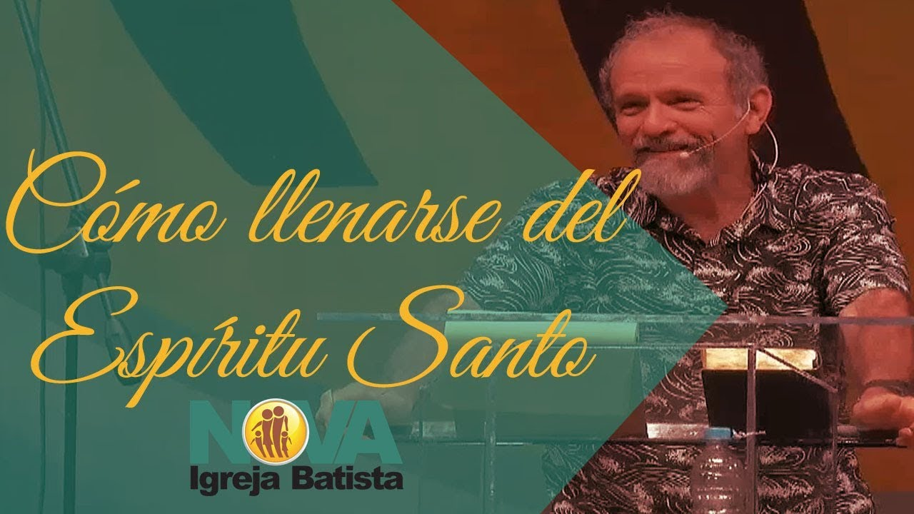 CÓMO LLENARSE DEL ESPÍRITU SANTO