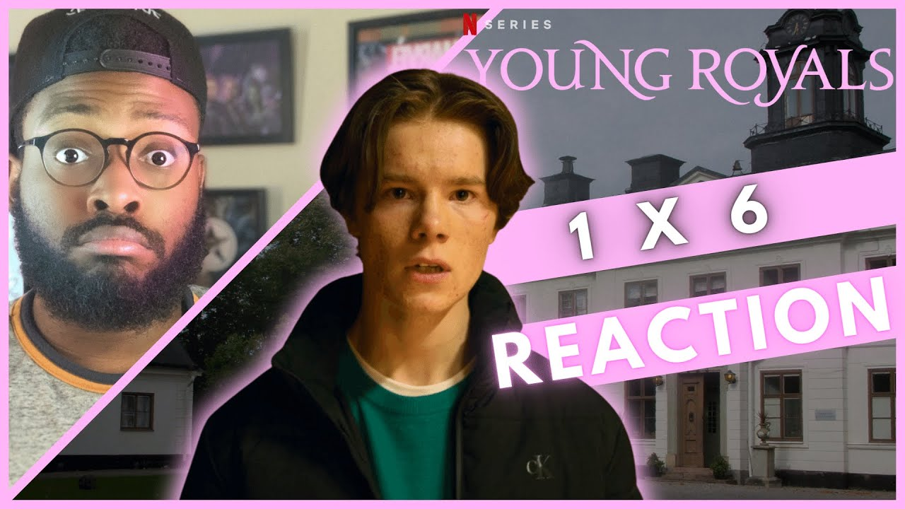 """Download Young Royals   1x6   REACTION """"Episode 6"""""""