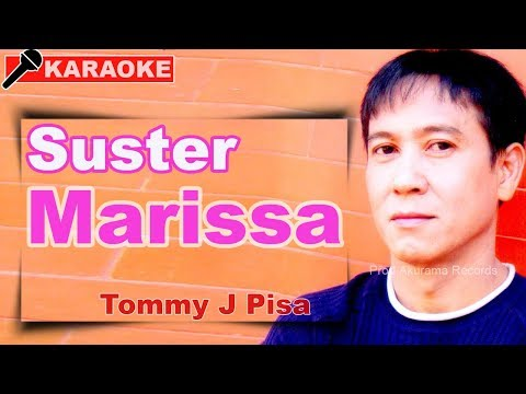 Tommy J Pisa - Suster Marissa