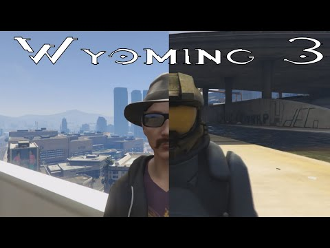 Wyoming 3 | A GTAV Movie
