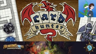 Card Hunter Ep 1 Our Journey Begins!/Hearthstone Matches
