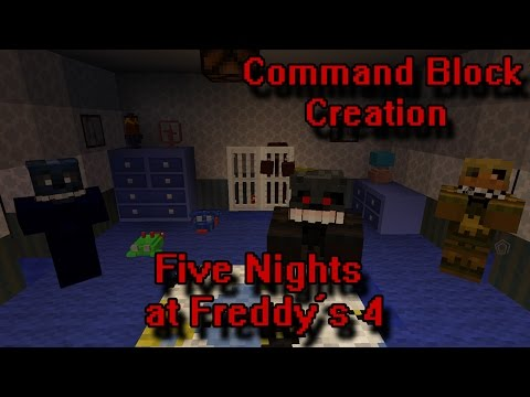 FIVE NIGHTS AT FREDDY'S 4: Command Block Creation: Minecraft