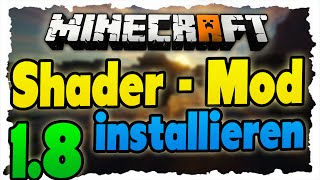 Minecraft Shader 1.8 Mod installieren - Tutorial (SEUS|GLSL) Shaders in Minecraft 1.8!