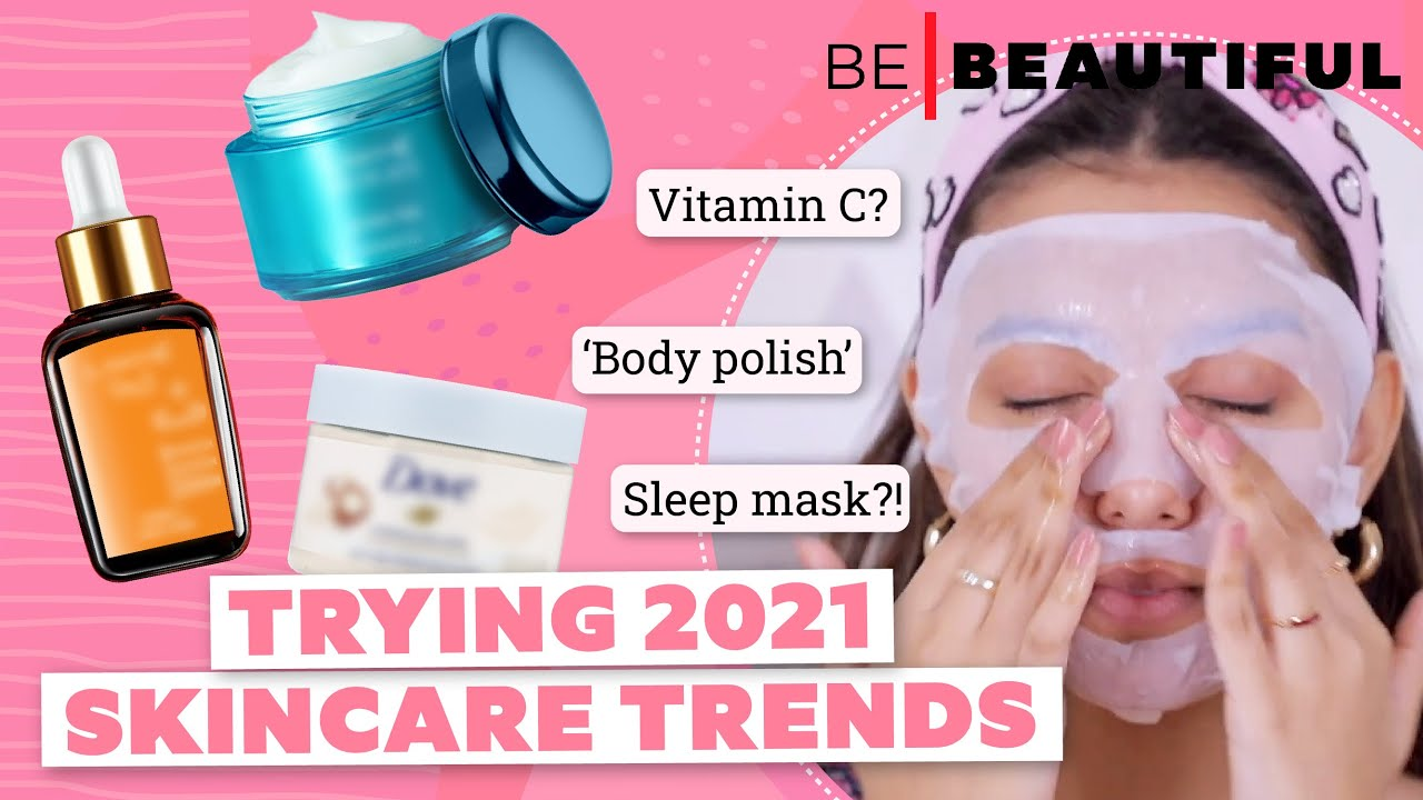 Trying 2021 Skincare TRENDS With Drugstore Products | ५ सबसे बड़े स्किनकेयर ट्रेंड्स | Be Beautiful