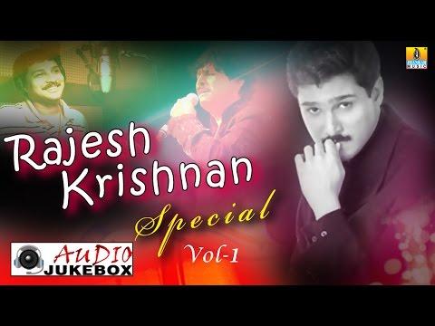 Rajesh Krishnan SpecialVol 1 - Audio Jukebox